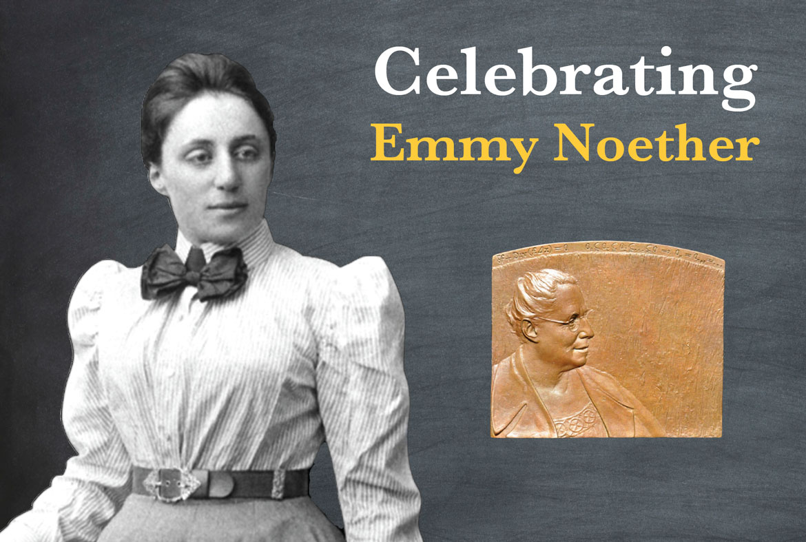 Celebrating Emmy Noether Institute For Advanced Study