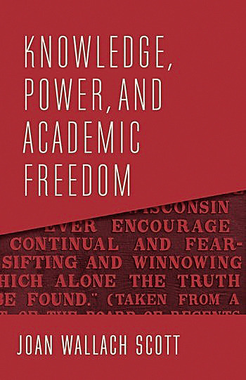 "Book cover for ""Knowledge, Power, and Academic Freedom"" by Joan Wallach Scott"